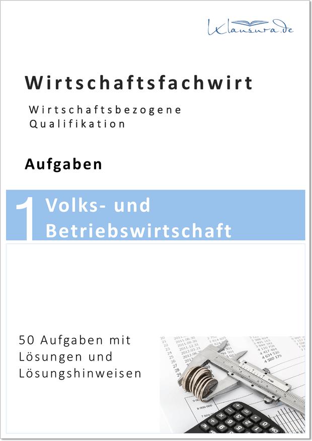 Aufgaben Volks und Betriebswirtschaft WFW